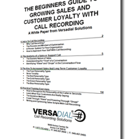 The Beginners Guide to Growing Sales and Customer Loyalty with Call Recording (Part 2 of 4)